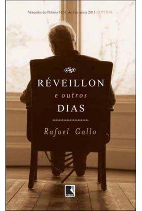 Réveillon e Outros Dias - Gallo,Rafael | Hoshan.org