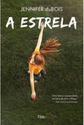 A Estrela - Jennifer duBois | Tagrny.org