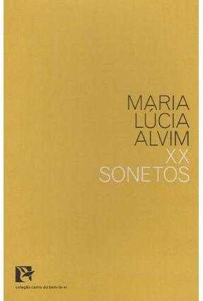 XX Sonetos - Col. Canto do Bem-Te-Vi - Alvim,Maria Lucia | Tagrny.org