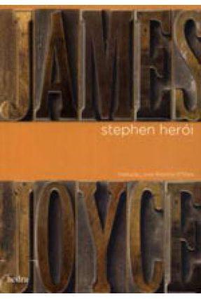Stephen Herói - Nova Ortografia - Joyce  , James   Hoshan.org