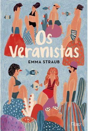 Os Veranistas - Emma Straub pdf epub