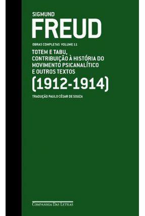 Sigmund Freud - Obras Completas - Vol. 11 - Totem e Tabu - Contribuição À História do Movimento... - Freud,Sigmund Freud,Sigmund | Hoshan.org
