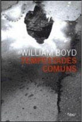 Tempestades Comuns - Boyd,William | Hoshan.org