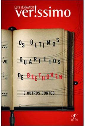 Os Últimos Quartetos de Beethoven e Outros Contos - Verissimo,Luis Fernando pdf epub