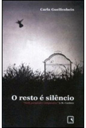 O Resto e Silêncio - Nova Ortografia - Guelfenbein,Carla pdf epub