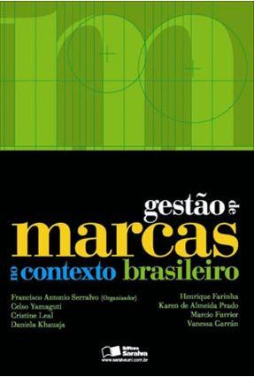 Gestão de Marcas no Contexto Brasileiro - Serralvo,Francisco Antonio   Nisrs.org