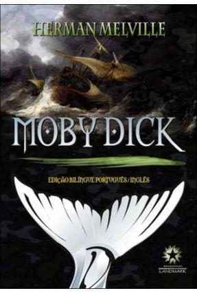 Moby Dick - Edição Bilíngue - Melville,Herman pdf epub