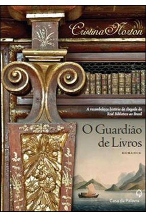 O Guardião de Livros - Norton,Cristina | Hoshan.org