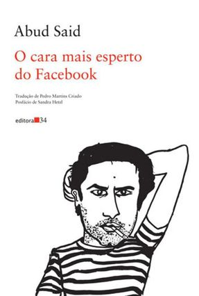 O Cara Mais Esperto do Facebook - Said,Abud | Hoshan.org