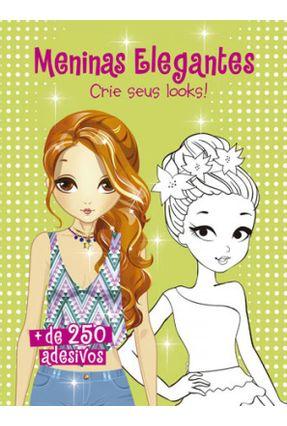 Meninas Elegantes - + De 250 Adesivos - Editora Ciranda Cultural pdf epub