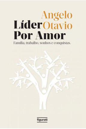 Líder Por Amor - Otavio,Angelo   Hoshan.org