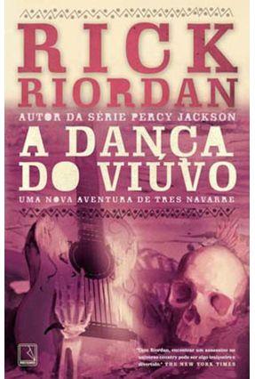 A Dança do Viúvo - Uma Nova Aventura de Tres Navarre - Riordan,Rick Riordan,Rick pdf epub
