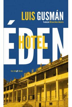 Hotel Éden - Gusmán,Luis | Hoshan.org