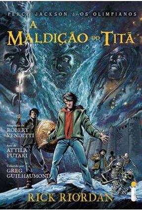 A Maldição do Titã - Série Percy Jackson e Os Olimpianos - Quadrinhos - Venditti,Robert Futaki,Attila   Tagrny.org