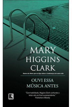 Ouvi Essa Música Antes - Clark,Mary Higgins | Hoshan.org