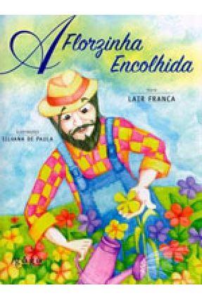 A Florzinha Encolhida - Paula,Silvana De Franca,Lair | Hoshan.org