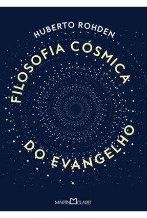 Filosofia Cósmica do Evangelho - Rohden,Huberto   Hoshan.org