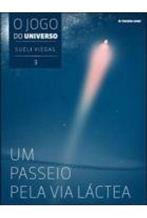 Um Passeio Pela Via Láctea - Col. o Jogo do Universo - Vol. 3 - Viegas,Sueli pdf epub