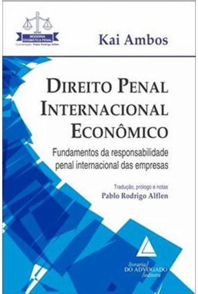 Direito Penal Internacional Econômico - Ambos,Kai Alflen,Pablo Rodrigo pdf epub