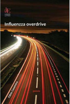 Influenzza Overdrive - Fábio Martinelli Casemiro   Nisrs.org