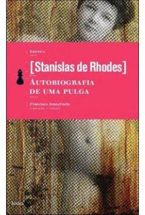 Autobiografia de uma Pulga - Ed. De Bolso - De Rhodes,Stanislas | Tagrny.org
