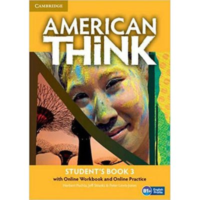 American Think 3 Sb With Online Wb And Online Practice - 1St Ed