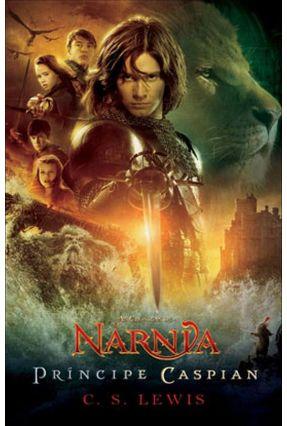 As Crônicas de Narnia - Príncipe Caspian - 4ª Ed. 2010 - Lewis,C. S. pdf epub