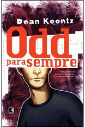 Odd Para Sempre - Koontz,Dean | Nisrs.org