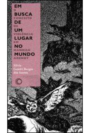 Em Busca de Um Lugar No Mundo - Gombi Borges Dos Santos,Silvia | Tagrny.org