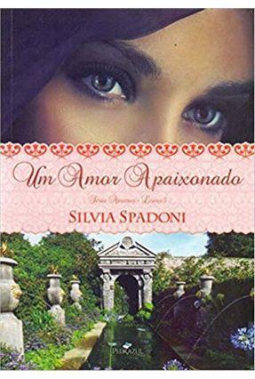 Um Amor Apaixonado - Vol. 3 - Série Amores - Spadoni,Silvia | Tagrny.org