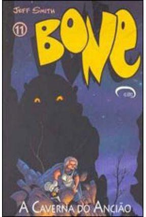 Bone 11 - A Caverna do Ancião - Smith,Jeff   Tagrny.org