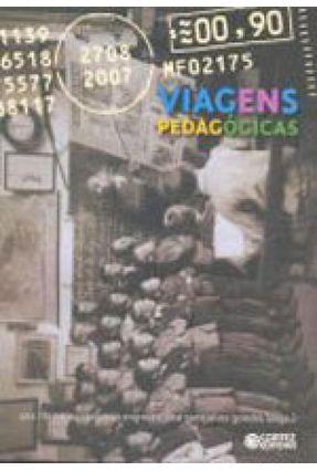 Viagens Pedagógicas - Mignot,Ana Crystina Venancio   Hoshan.org