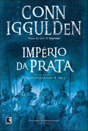 Império da Prata - Iggulden,Conn   Hoshan.org