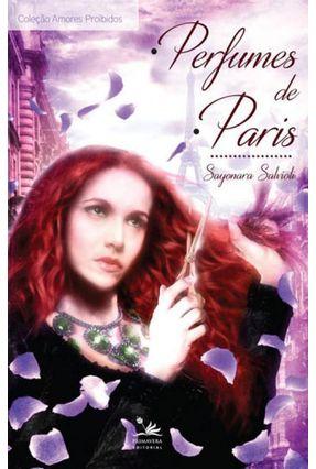 Perfumes de Paris - Col. Amores Proibidos - Salvioli,Sayonara pdf epub