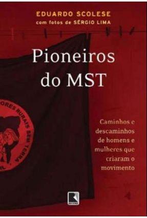 Pioneiros do Mst - Scolese,Eduardo | Nisrs.org