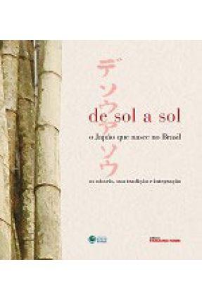De Sol a Sol - O Japão que Nasce no Brasil - Nome,Terceiro pdf epub