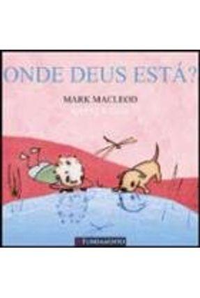 Onde Deus Está? - Macleod,Mark   Hoshan.org