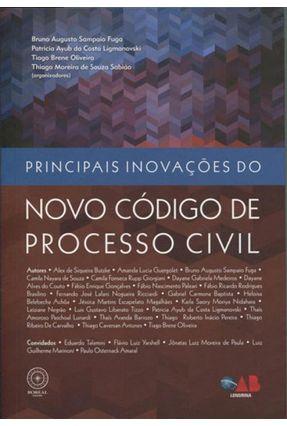Principais Inovações do Novo Código de Processo Civil - Bruno Augusto Sampaio Fuga Ligmanovski,Patricia Ayub Da Costa Oliveira,Tiago Brene   Hoshan.org