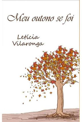 Meu Outono Se Foi - Vilaronga,Letícia pdf epub