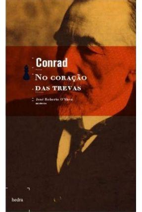 No Coraçao das Trevas - Conrad Joseph   Hoshan.org