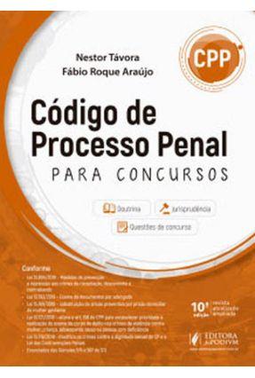 Código De Processo Penal Para Concursos - Araújo,Fábio Roque Tavora ,Nestor pdf epub
