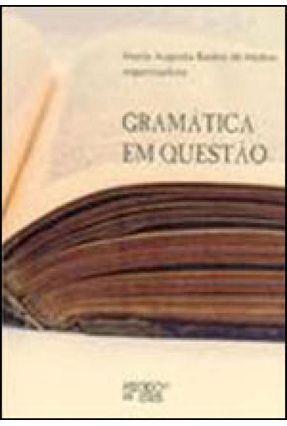 Gramática Em Questão - Maria Augusta Bastos de Mattos pdf epub