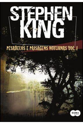 Pesadelos e Paisagens Noturnas - Vol. 1 - King,Stephen   Tagrny.org