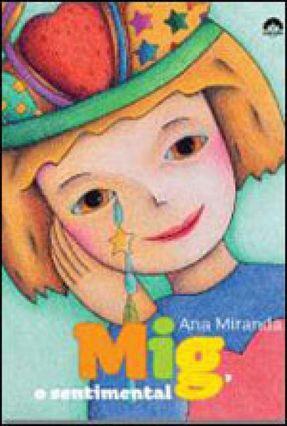 Mig, o Sentimental - Miranda,Ana | Hoshan.org