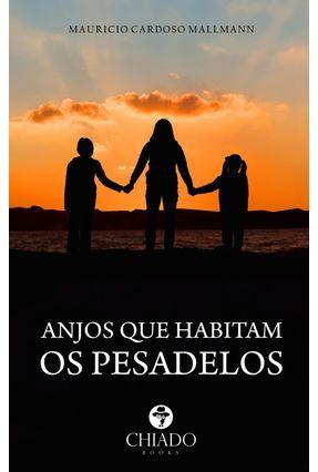 Anjos Que Habitam Os Pesadelos - Mallmann,Maurício Cardoso pdf epub