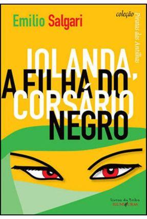 Iolanda - a Filha do Corsário Negro - Col. Piratas da Malásia - Salgari,Emilio pdf epub