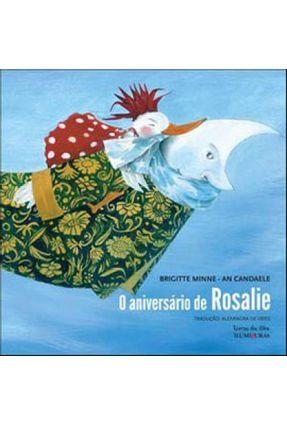 O Aniversário de Rosalie - Col. Livros da Ilha - Minne,Brigitte pdf epub