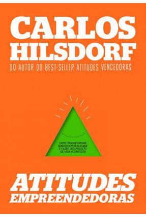 Atitudes Empreendedoras - Hilsdorf,Carlos Hilsdorf,Carlos | Tagrny.org