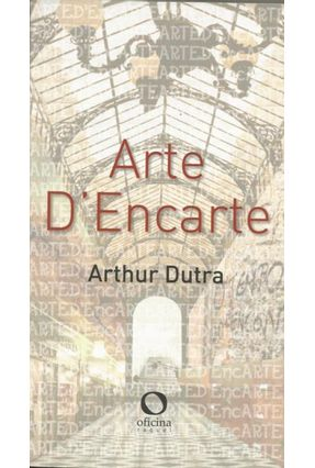Arte D'encarte - Arthur Dutra | Tagrny.org