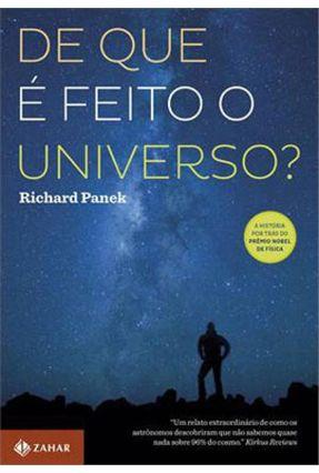 De Que É Feito o Universo? - Panek,Richard Panek,Richard | Hoshan.org